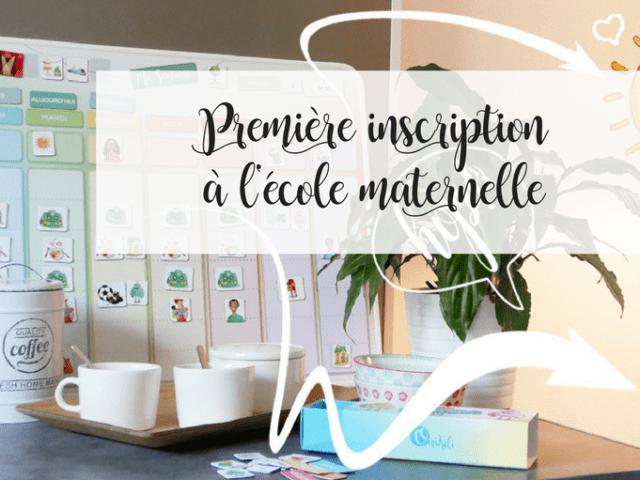 INSCRIPTION A L'ECOLE MATERNELLE